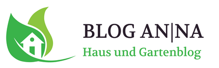 Blog AN|NA Haus und Gartenblog